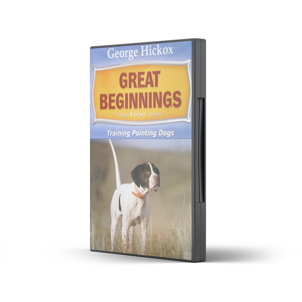 Hickox_DVD_GreatBeginnings-PointerDogs-sm